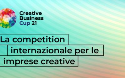 Aperte le iscrizioni alla Creative Business Cup 2021